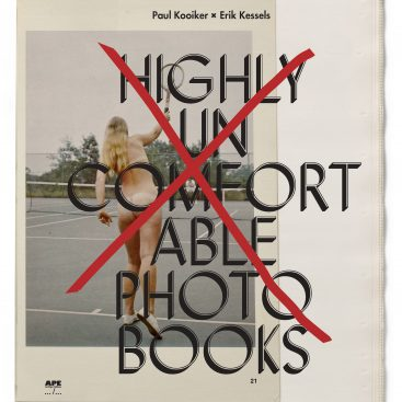 Paul Kooiker Erik Kessels Dialogue Highly Uncomfortable Photo Books